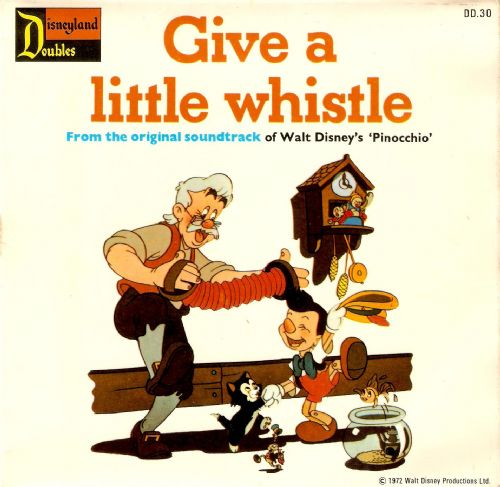 Give A Little Whistle Vinyl Record 7 Inch Disneyland Doubles 1972